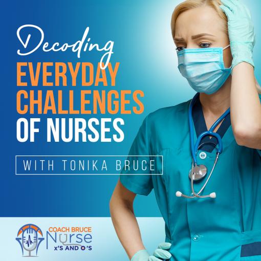 Decoding Everyday Challenges of Nurses