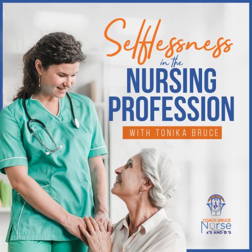 Selflessness in Nursing Profession
