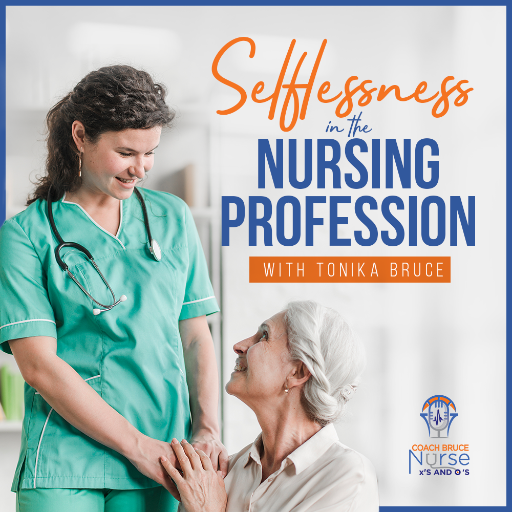 Selflessness in Nursing Profession
