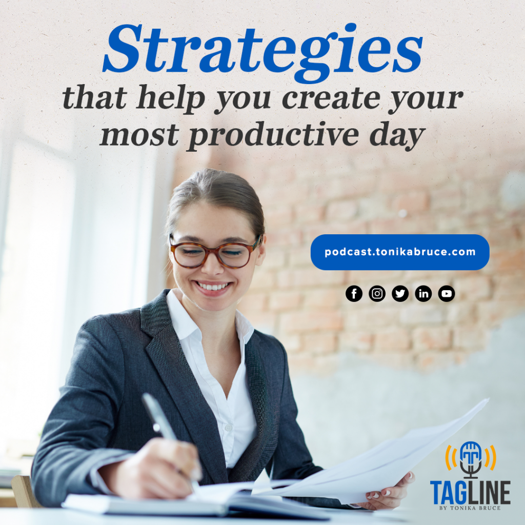 Strategies That Help You Create Your Most Productive Day