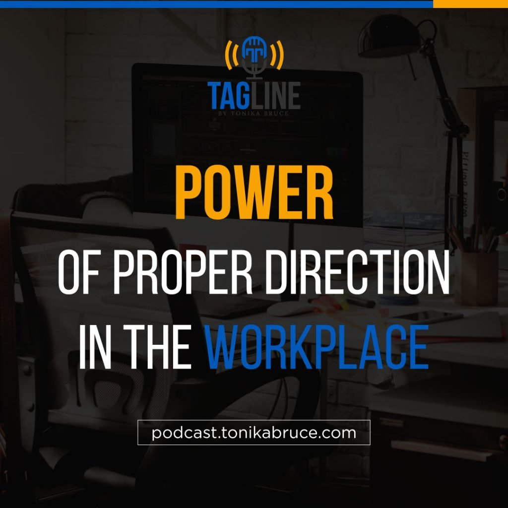 Power of Proper direction in the workplace